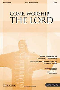 Come, Worship the Lord - SATB Anthem