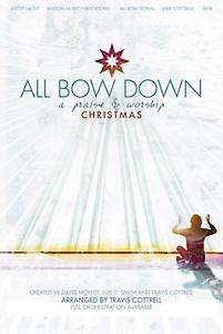 All Bow Down Rehearsal CD (sop.)
