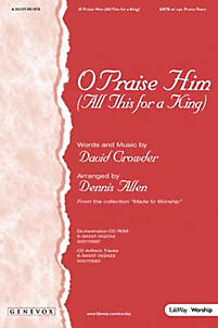O Praise Him (All This for a King) - CD-ROM Orchestration (PDF)