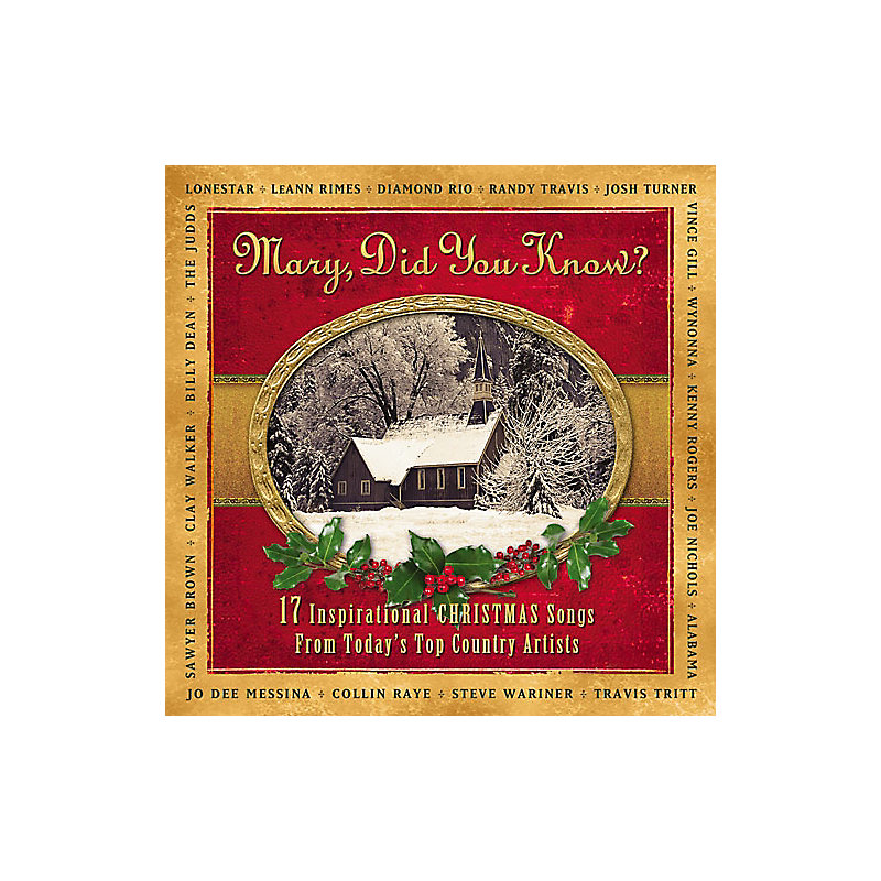 Mary Did You Know: 17 Inspriational Christmas Songs