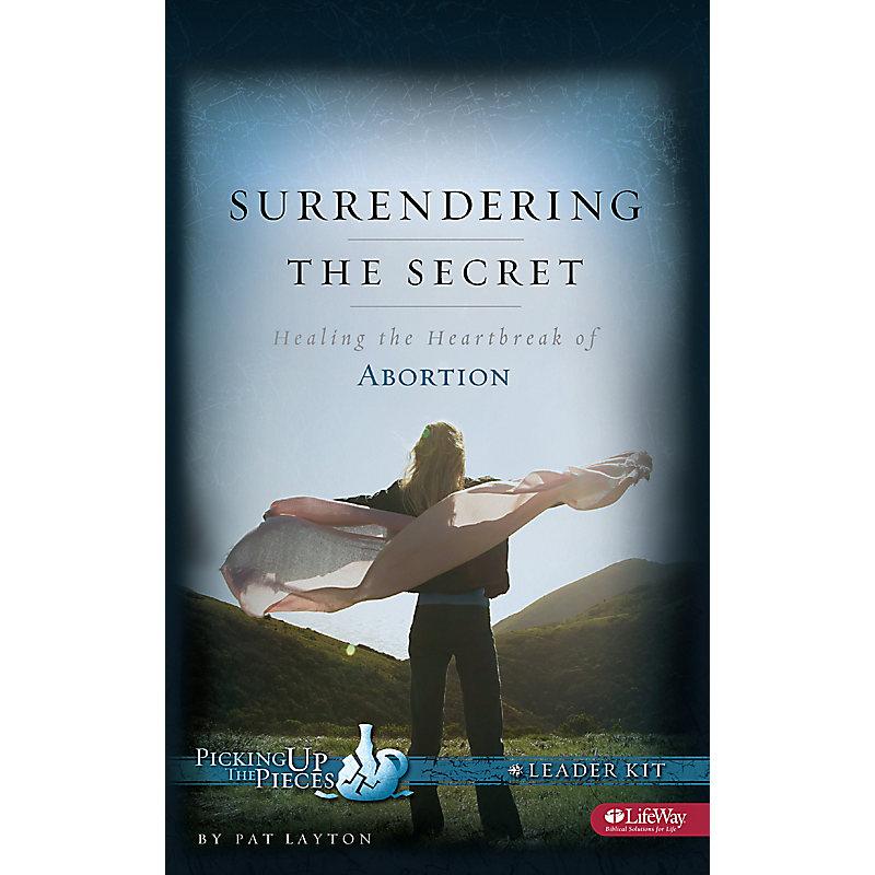 Surrendering the Secret: Healing the Heartbreak of Abortion - Leader Kit