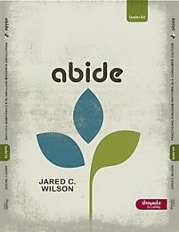 Abide: Practicing Kingdom Rhythms In a Consumer Culture - Leader Kit
