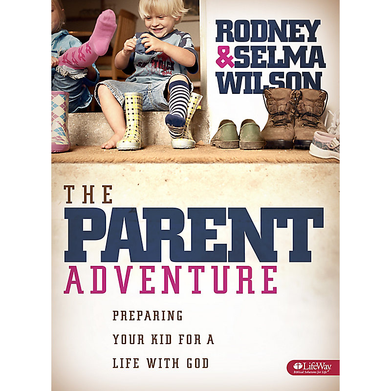 The Parent Adventure: Preparing Your Kid for a Life with God - Leader Kit