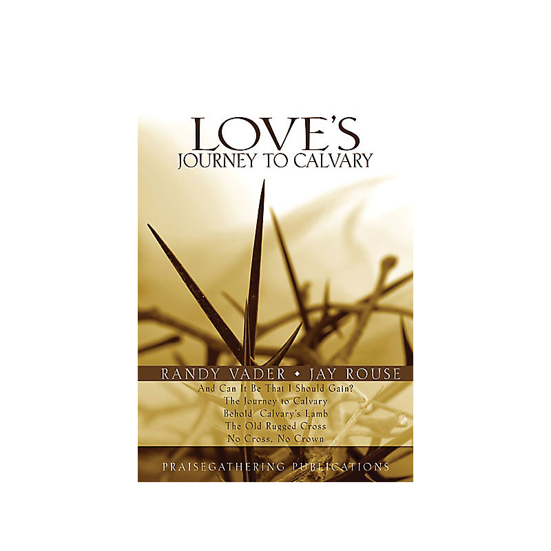 Love's Journey to Calvary - Choral Book
