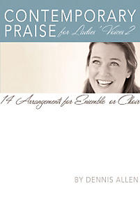 Contemporary Praise for Ladies' Voices 2 - Choral Book