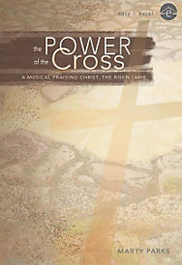 The Power of the Cross - Choral Book