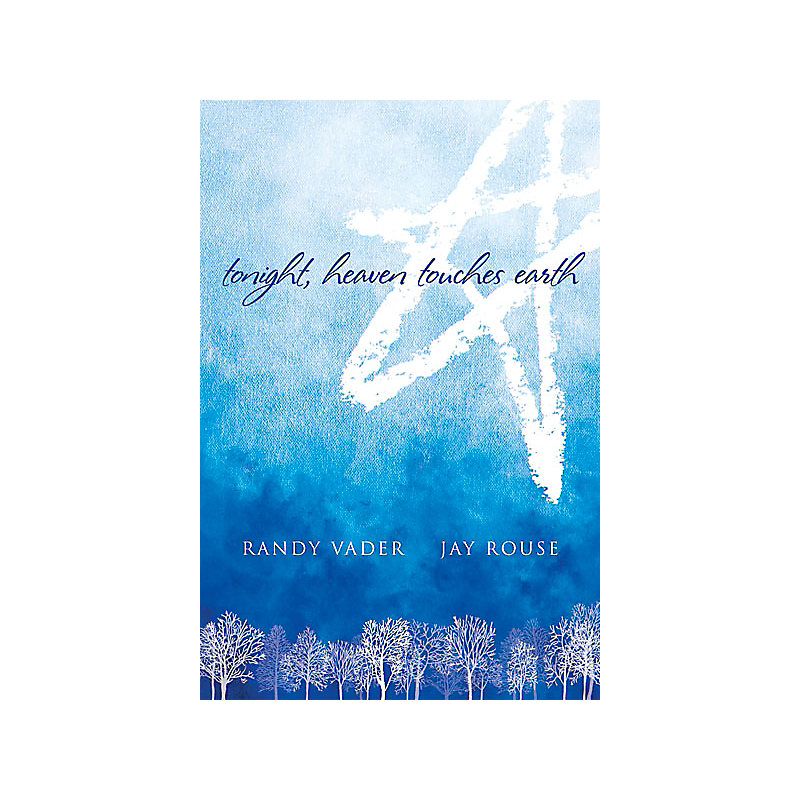 Tonight, Heaven Touches Earth - Choral Book