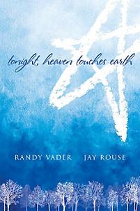 Tonight, Heaven Touches Earth - Accompaniment CD