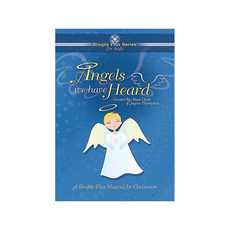 Angels We Have Heard Choral Book