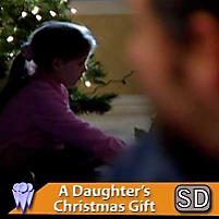 A Daughter's Christmas Gift . . . With Love (Video Download)