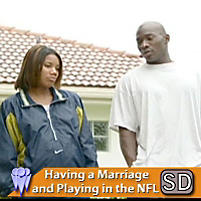Having a Marriage and Playing in the NFL (Video Download)