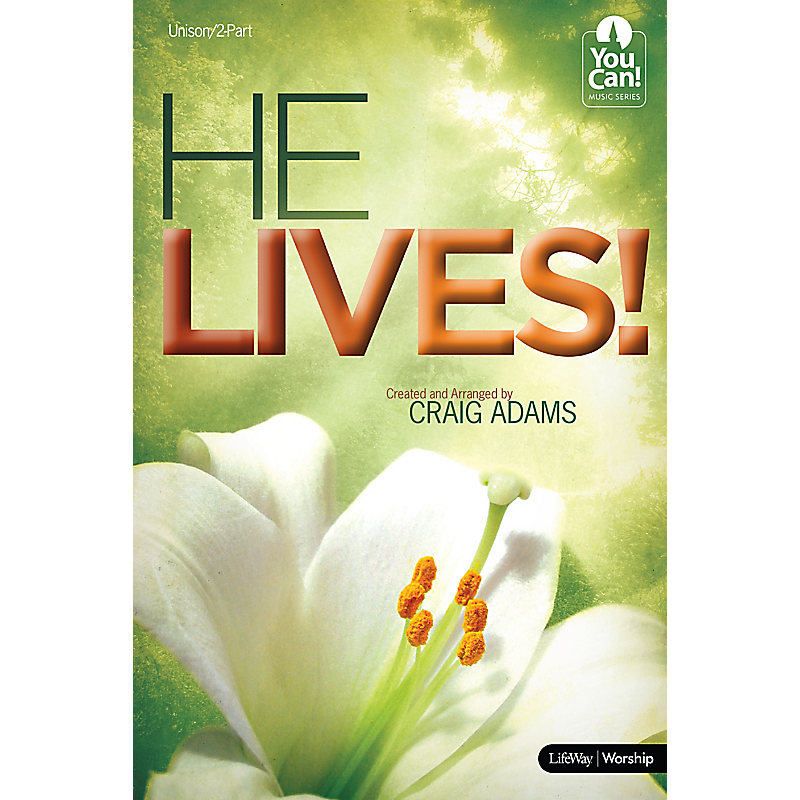 He Lives - Choral Book