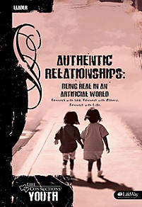 Life Connections YOUTH: Authentic Relationships - Leader