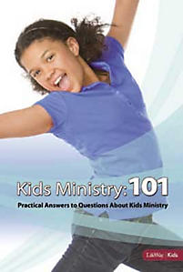 Kids Ministry 101: Practical Answers to Your Questions About Kids Ministry