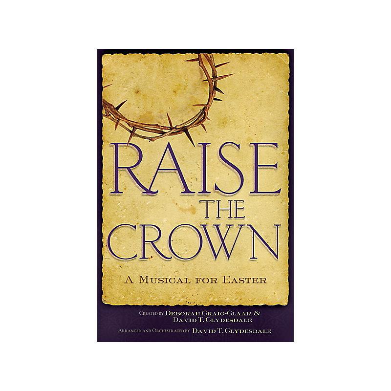 Raise the Crown Choral Book