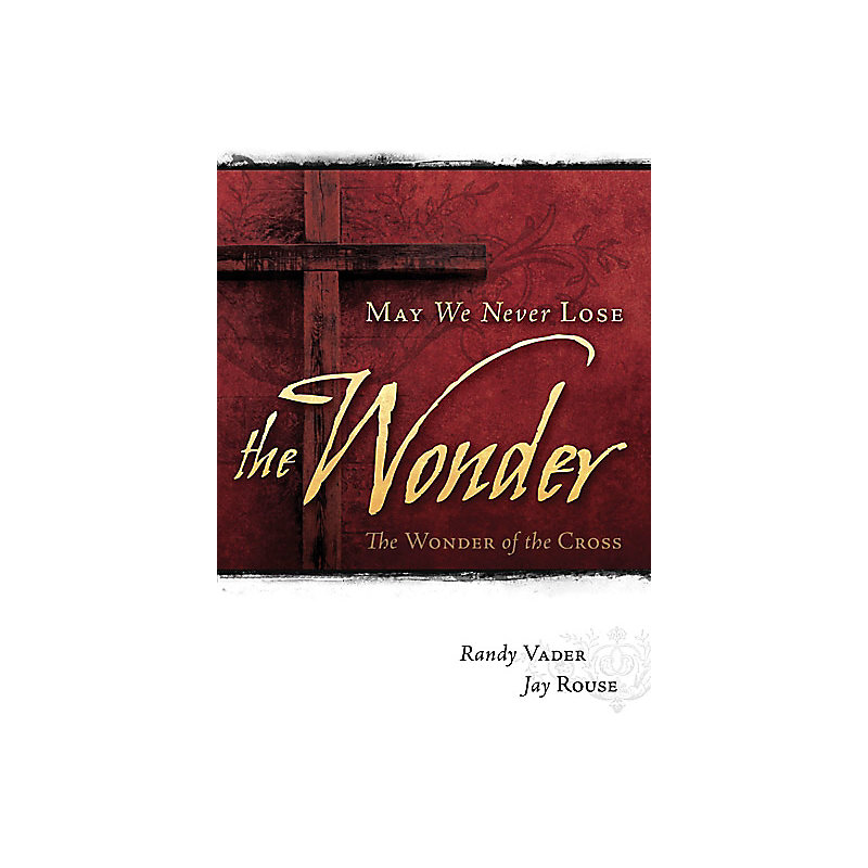 May We Never Lose The Wonder - Listening CD