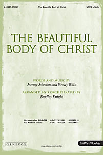 The Beautiful Body of Christ - SATB Anthem with Solo