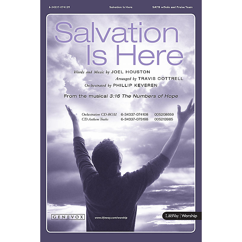 Salvation Is Here - SATB Anthem with Solo and Praise Team