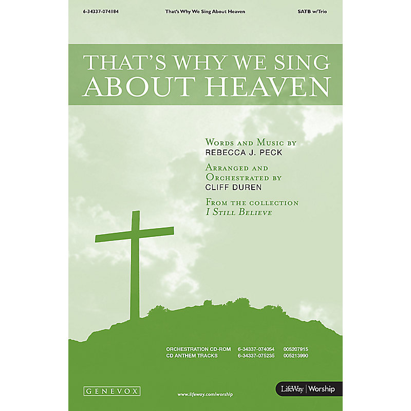 That's Why We Sing About Heaven - SATB Anthem with Trio