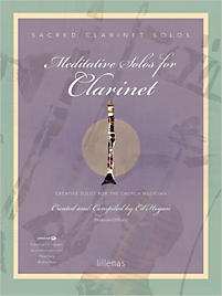 Meditative Solos for Clarinet - Instrumental Book