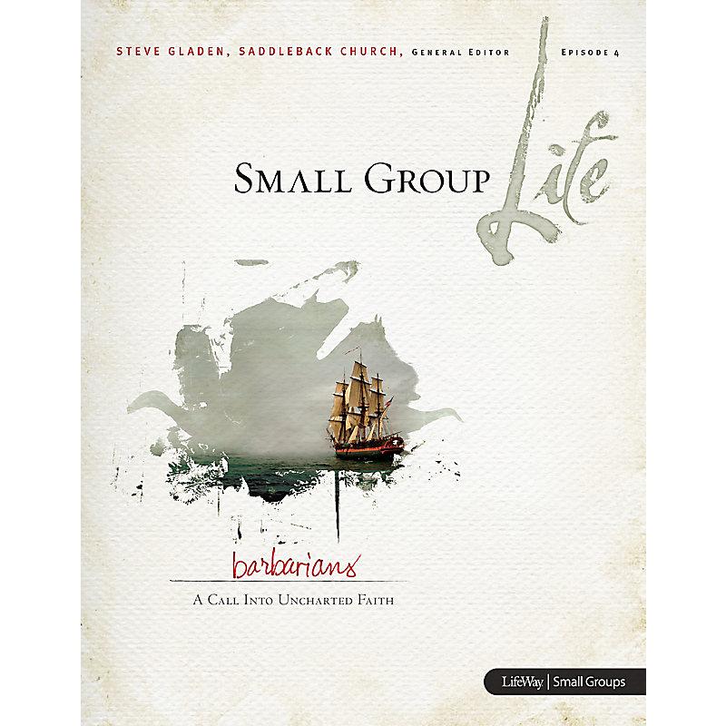 Small Group Life: Barbarians