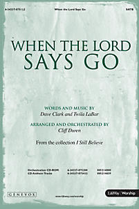 When the Lord Says Go - Anthem