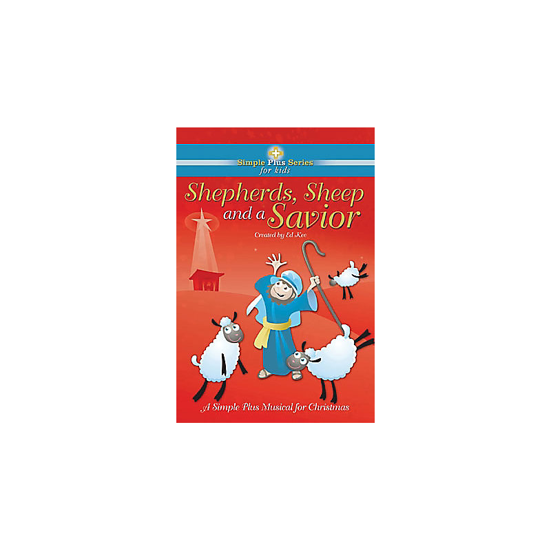 Shepherds, Sheep and a Savior Choral Book