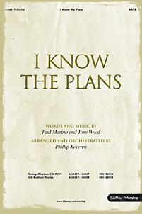 I Know the Plans - SATB Anthem