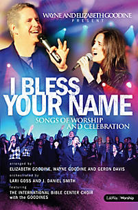 I Bless Your Name - Choral Book
