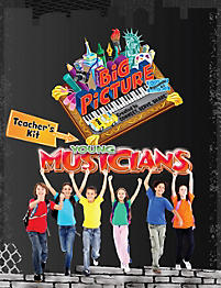 Young Musicians: The Big Picture - Teacher's Kit