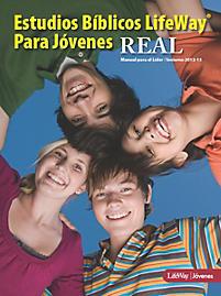 REAL Estudios B�blicos LifeWay para J�venes: Manual para el L�der - Invierno 2013