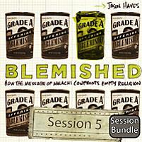 Blemished Bundle: Session 5 - Fractured Worship (Digital Bundle)