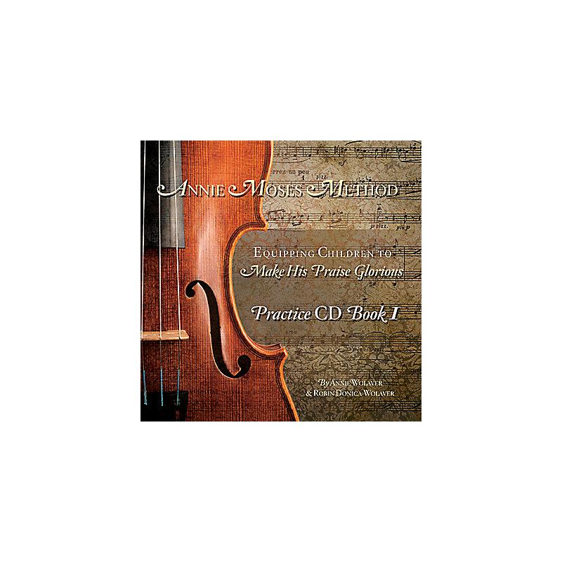Annie Moses Method Violin Curriculum Book I - Practice / Accompaniment CD