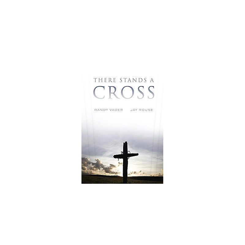 There Stands A Cross Posters