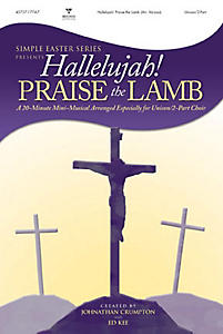 Hallelujah Praise the Lamb Simple Easter Choral Book