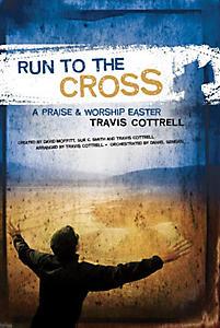 Run to the Cross A Praise & Worship Easter Tenor Rehearsal Track CD