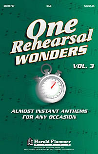 ONE REHEARSAL WONDERS VOL 3 NEW CHORAL COLLECTION SAB