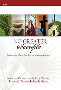 No Greater Sacrifice Performance CD/SATB Score Combination