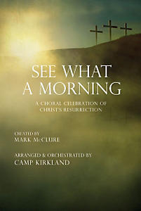 See What a Morning Choral Book