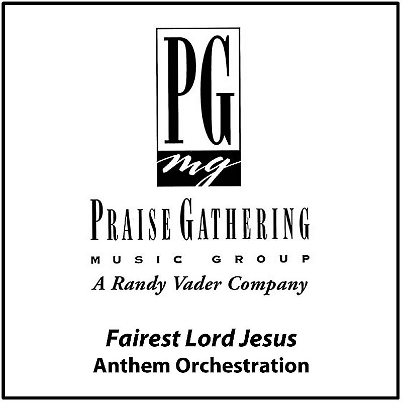Fairest Lord Jesus - Anthem Orchestration