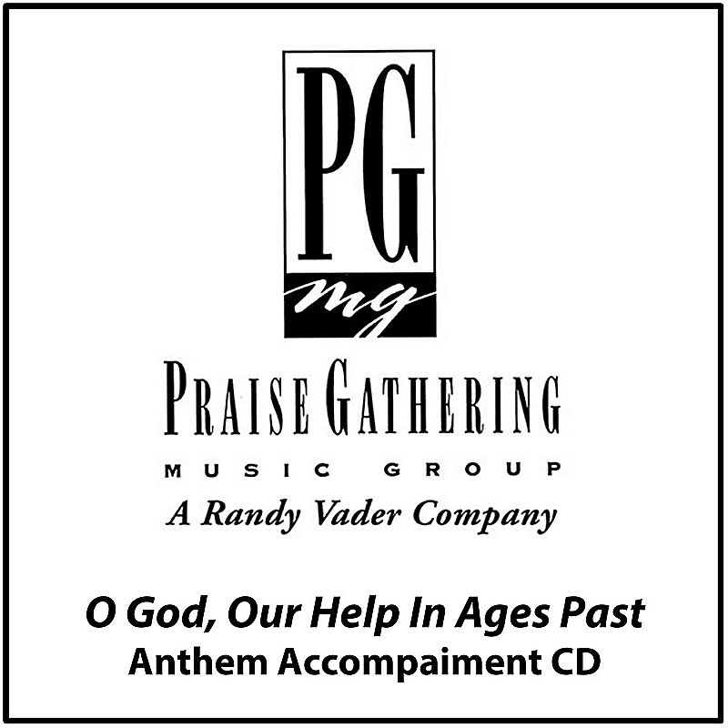 O God Our Help in Ages Past - CD Anthem Tracks