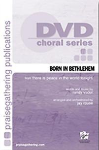 Born in Bethlehem - Accompaniment Trax DVD