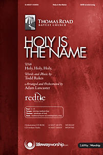 Holy Is the Name - Anthem
