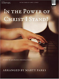 In the Power of Christ I Stand! - Keyboard Book