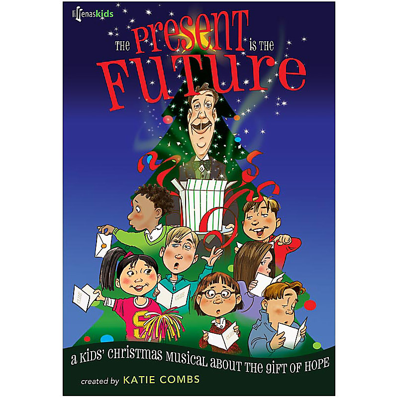 The Present Is The Future - Choral Book