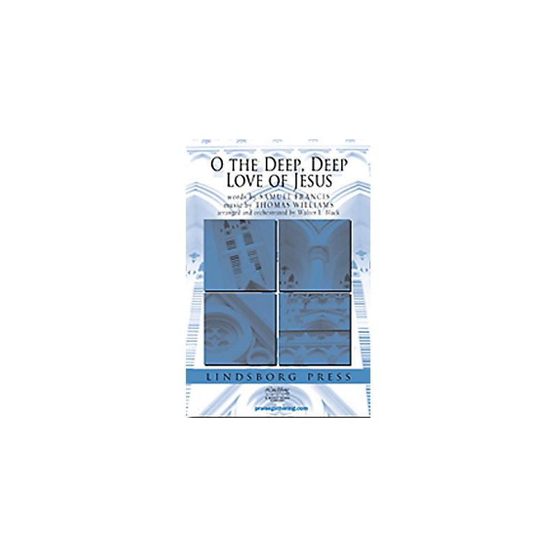 O the Deep, Deep Love of Jesus - Anthem Tracks