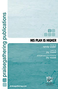 His Plan Is Higher - Orchestration