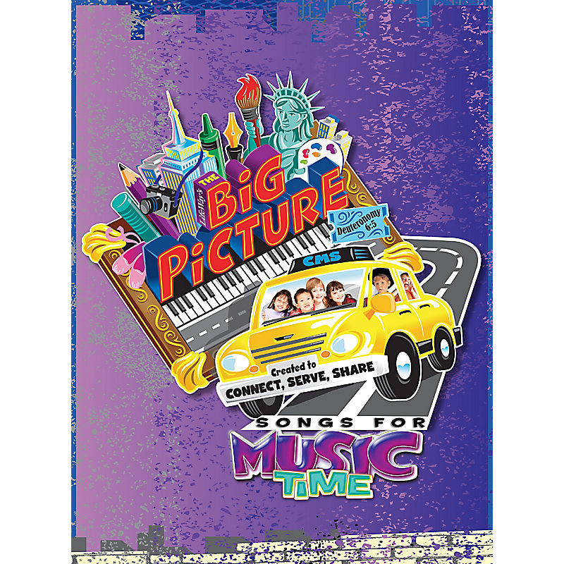Songs for Music Time: The Big Picture