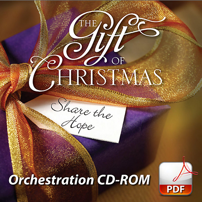 The Gift of Christmas - Orchestration CD-ROM (PDF)