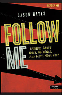 Follow Me: Learning About Faith, Obedience, and Being Made Holy - Leader Kit
